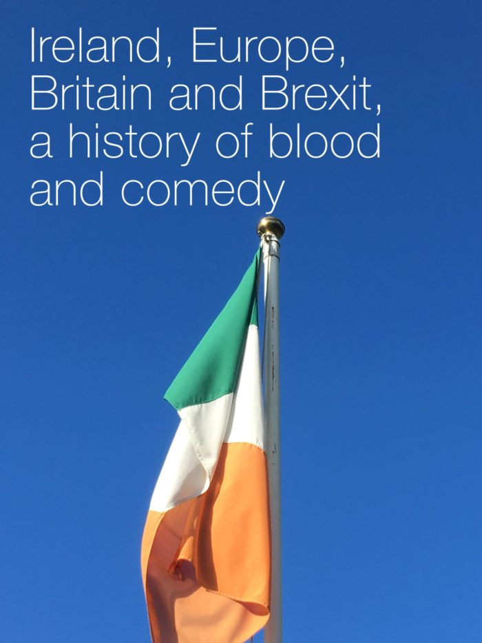 Ireland, Europe, Britain and Brexit, a history of blood and comedy-gary-j-byrnes